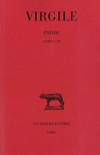 Enéide, tome 1, livres I-IV