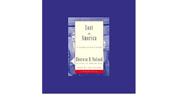 Lost in America: A Journey With My Father (Audio Download): Amazon