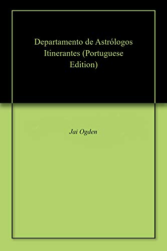 Departamento de Astrólogos Itinerantes (Portuguese Edition)