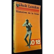 Histoires de la boxe (Collection dirigée par Francis Lacassin)