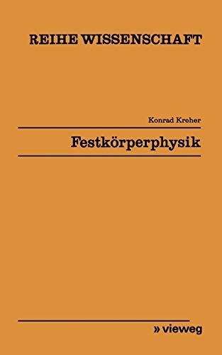 Festkörperphysik (Wissenschaftliche Taschenbücher, Band 103)