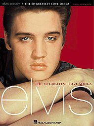 Partition : Presley Elvis 50 Greatest Lo...