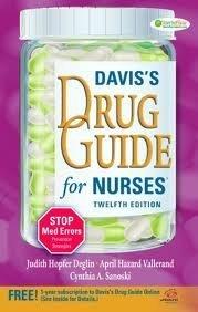 "Daviss Drug Guide for Nurses "" [[12th (twelfth) edition]]"