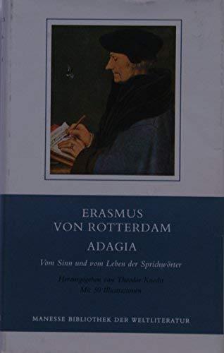 Adagia. Vom Sinn und vom Leben der Sprichwörter