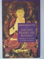 Los diez pilares del budismo: La base de la filosofia y la etica orientales (El Viaje Interior)