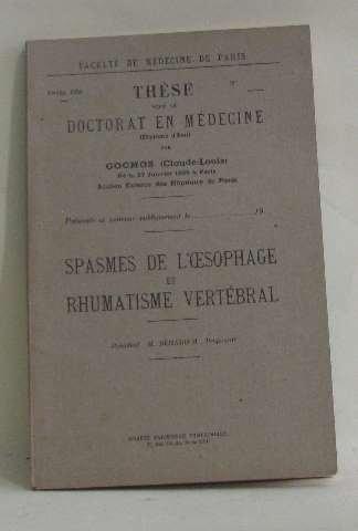 Thèse pour le doctorat en médecine spasmes de l'oesophage et rhumatisme vertébral