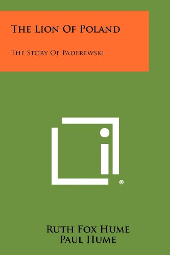 The Lion of Poland: The Story of Paderewski