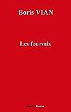 Les Fourmis (Fonds Pauvert)