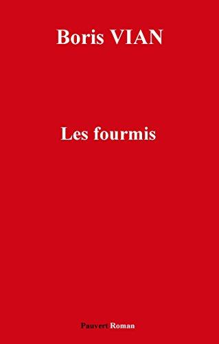 Lire un Les Fourmis (Fonds Pauvert) pdf