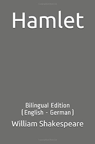 Hamlet: Bilingual Edition (English - German)