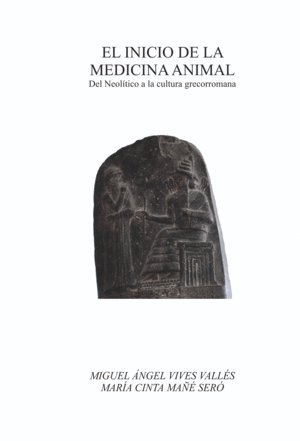 El inicio de la medicina animal. Del neolítico a la cultura grecorromana