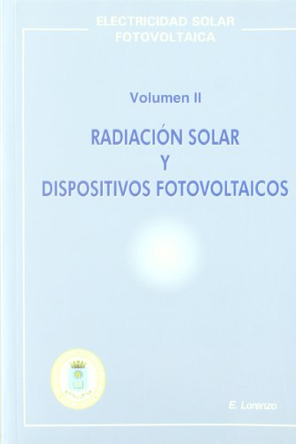 Electricidad solar fotovoltaica II por Eduardo Lorenzo