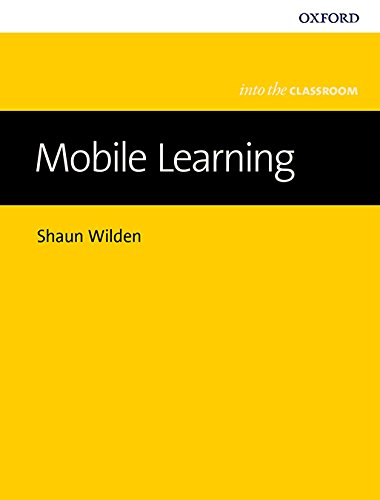 Mobile Learning (Into the Classroom)