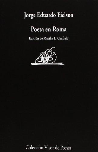 Poeta en Roma (Visor de Poesía) por Martha L. Canfield