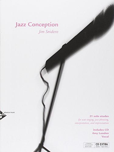 Preisvergleich Produktbild Jazz Conception: 21 solo etudes for scat singing, jazz phrasing, interpretation, and improvisation. Gesang. Ausgabe mit mp3-CD