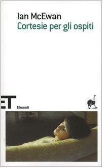 Cortesie per gli ospiti (Einaudi tascabili) di McEwan, Ian (2005) Tapa blanda