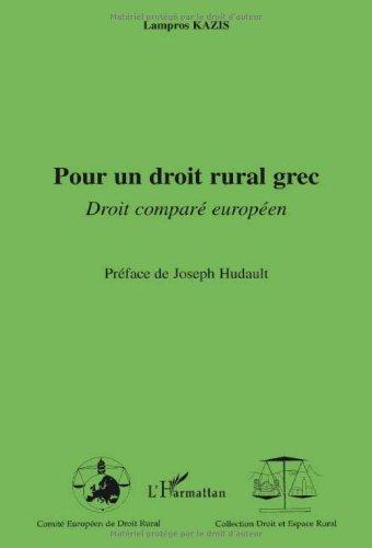 Pour un droit rural grec : Droit comparé européen