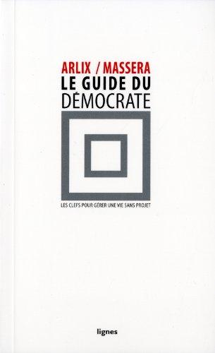 Le Guide du démocrate par Éric Arlix, Jean-Charles Massera