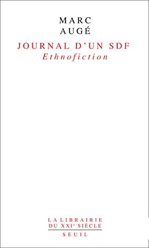 Journal d'un SDF. Ethnofiction