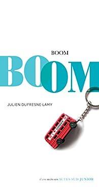 Boom par Julien Dufresne-Lamy
