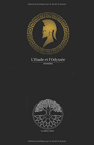 l'Iliade et l'Odyssée Homère por Homère