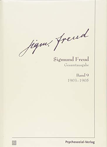 Gesamtausgabe (SFG), Band 9: 1903-1905 (Bibliothek der Psychoanalyse)