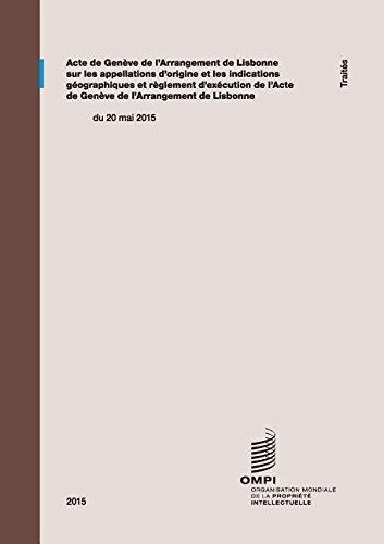 Acte de Genève de l'Arrangement de Lisbonne sur les appellations d'origine et les indications géographiques