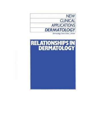 [(Relationships in Dermatology: The Skin and Mouth, Eye, Sarcoidosis, Porphyria)] [Author: Julian Verbov] published on (December, 1988)