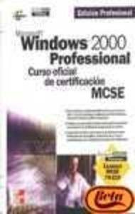 Microsoft Windows 2000 profesional, curso oficial de certificación MCSE