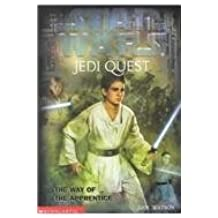 Star Wars Jedi Quest: The Way of the Apprentice by Jude Watson (2002-04-01)