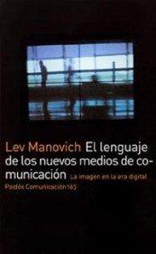 El lenguaje de los nuevos medios de comunicación: La imagen en la era digital: 163 por Lev Manovich