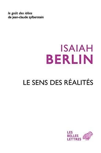 Le Sens des réalités (Le Goût des idées t. 9) par Isaiah Berlin