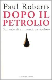 dopo-il-petrolio-sullorlo-di-un-mondo-pericoloso