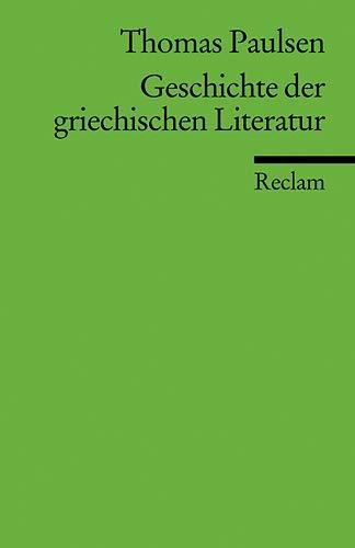 Geschichte der griechischen Literatur (Reclams Universal-Bibliothek)