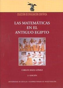 Las matemáticas en el antiguo Egipto (Colección Divulgación Científica)