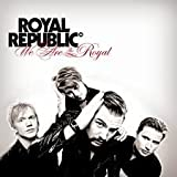 Royal Republic: We Are the Royal [Deluxe] (Audio CD)
