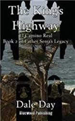 The King's Highway by Dale Day (2013-09-28)