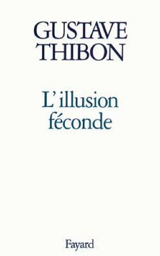 L'illusion féconde