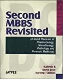 Second Mbbs Revisited (A Quick Revision Of Ph.Micro.Path.& Fore.)