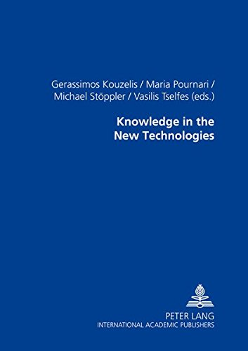 Knowledge in the New Technologies