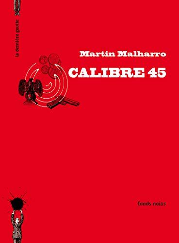 Calibre 45