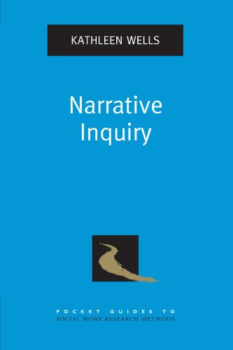 Narrative Inquiry (Pocket Guides to Social Work Research Methods)