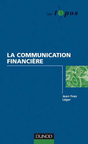 La communication financière par Jean-Yves Léger