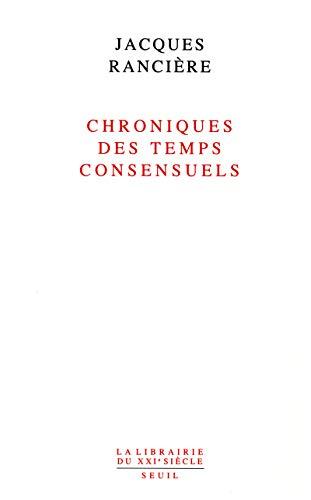 Chroniques des temps consensuels