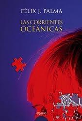 Las corrientes oceánicas (Algaida Literaria - Premio Internacional Luis Berenguer)