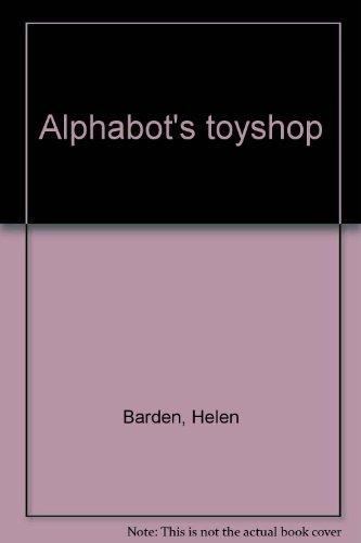 Alphabot's toyshop.