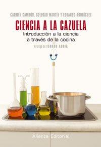 Ciencia a la cazuela / Science in the Pot: Introduccion a la ciencia a traves de la cocina / Introduction to Science through Kitchen