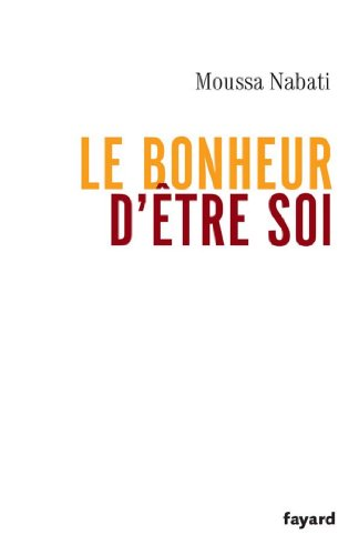 Le bonheur d'être soi (Documents) (French Edition)