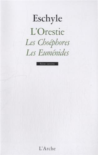 L'Orestie - vol 2 Les Choéphores et Les Euménides