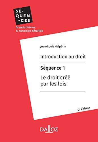 Couverture du livre Introduction au droit. Séquence 1 : Le droit créé par les lois (Séquences)